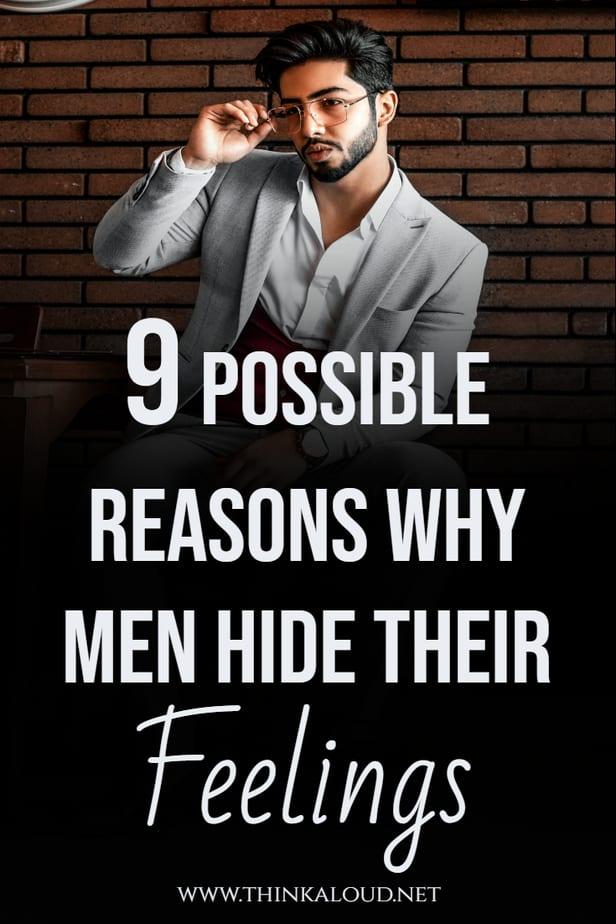9 Possible Reasons Why Men Hide Their Feelings