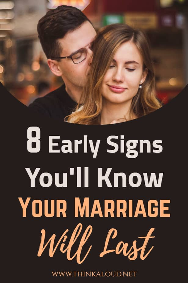 8 Early Signs You'll Know Your Marriage Will Last