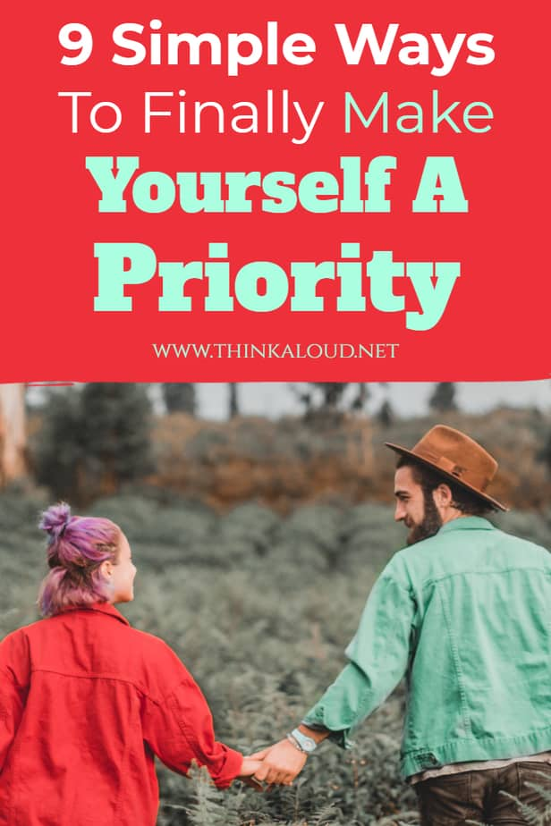 9 Simple Ways To Finally Make Yourself A Priority