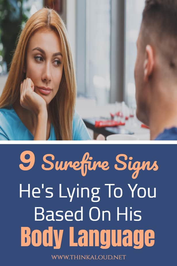 9 Surefire Signs He's Lying To You Based On His Body Language