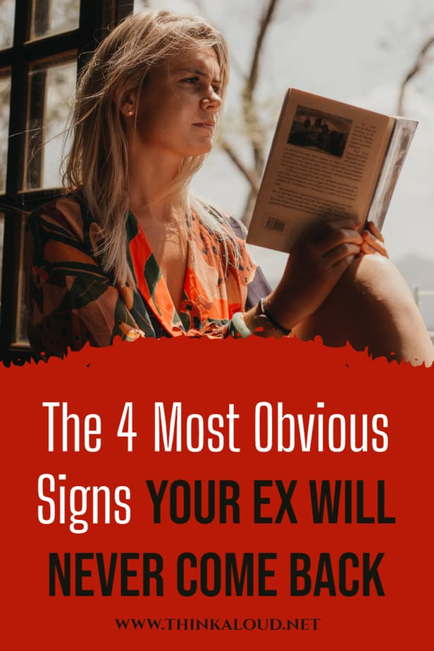 The 4 Most Obvious Signs Your Ex Will Never Come Back