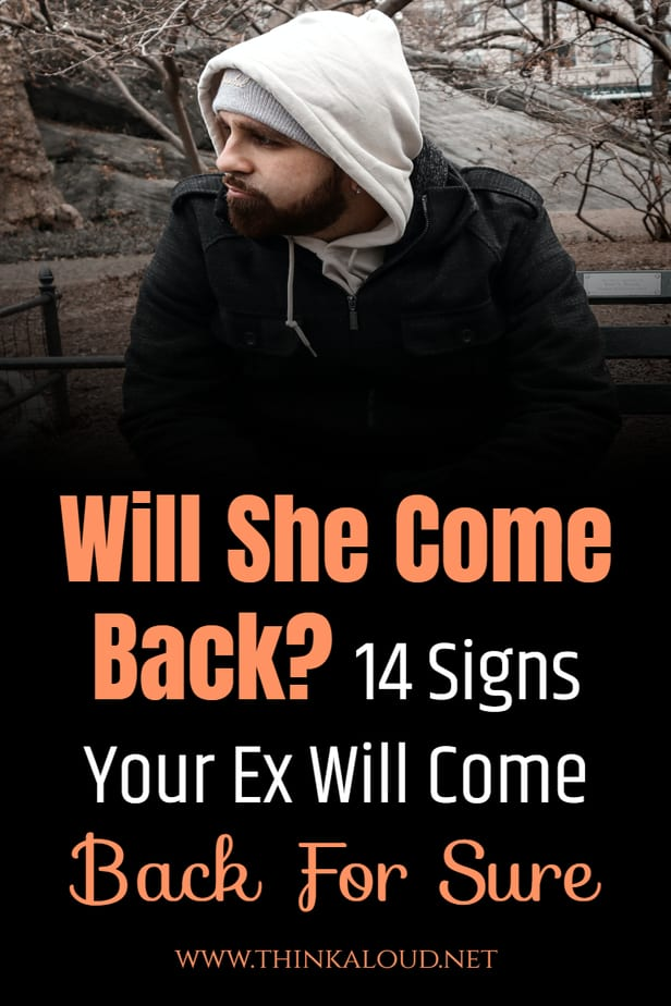 Will She Come Back? 14 Signs Your Ex Will Come Back For Sure