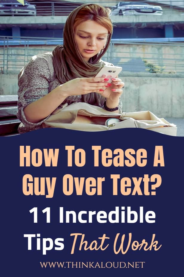 How To Tease A Guy Over Text? 11 Incredible Tips That Work