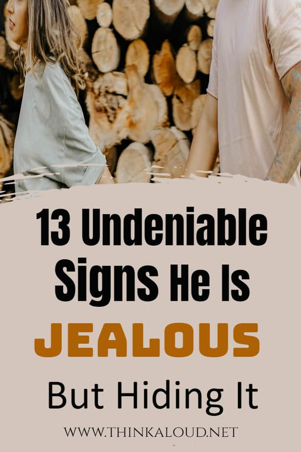 13 Undeniable Signs He Is Jealous But Hiding It