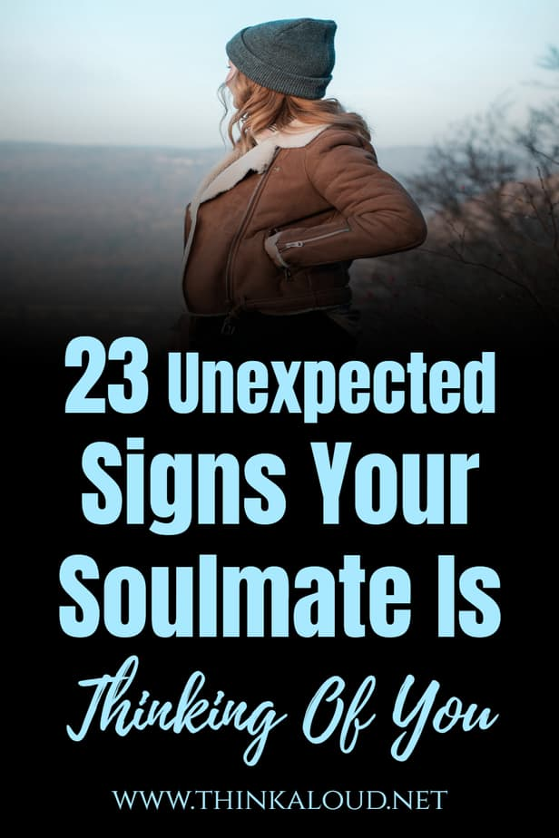 23 Unexpected Signs Your Soulmate Is Thinking Of You
