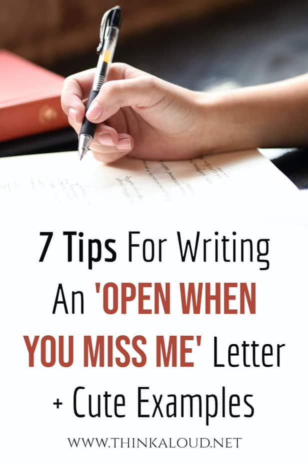 7 Tips For Writing An 'Open When You Miss Me' Letter + Cute Examples