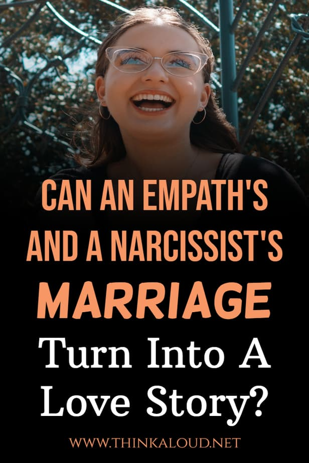 Can An Empath's And A Narcissist's Marriage Turn Into A Love Story?