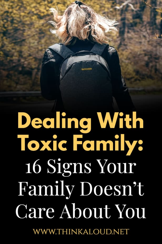Dealing With Toxic Family: 16 Signs Your Family Doesn't Care About You