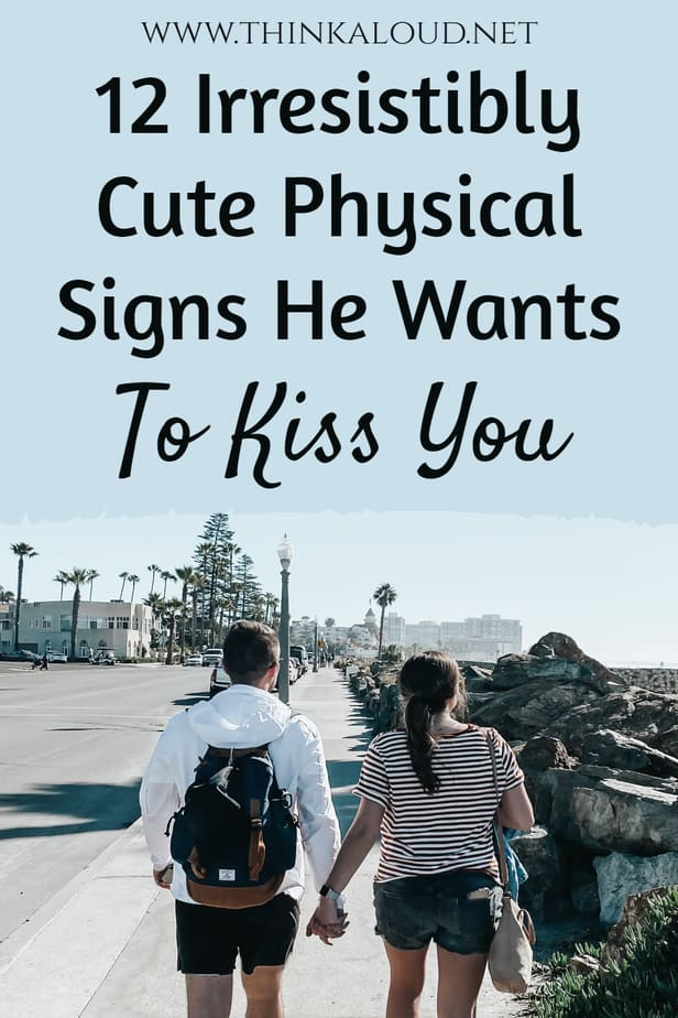 12 Irresistibly Cute Physical Signs He Wants To Kiss You