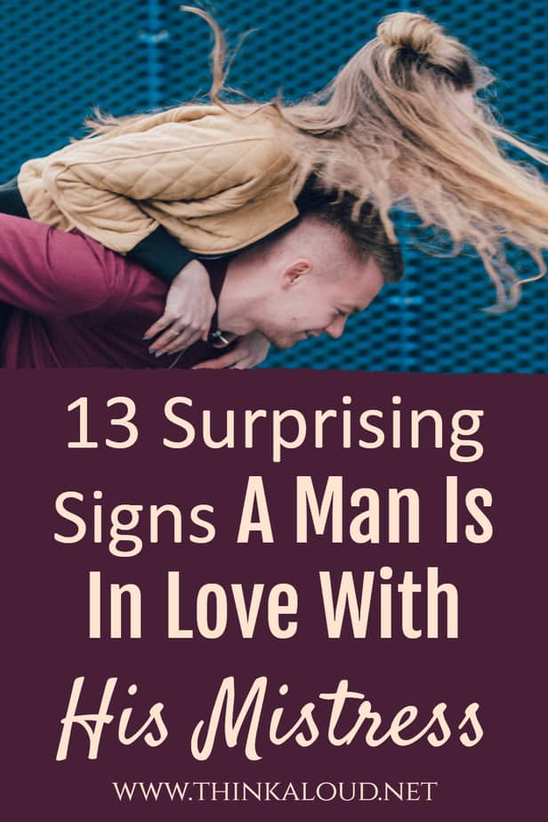 13 Surprising Signs A Man Is In Love With His Mistress