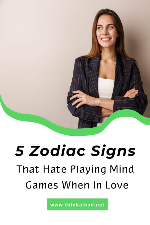 5 Zodiac Signs That Hate Playing Mind Games When In Love