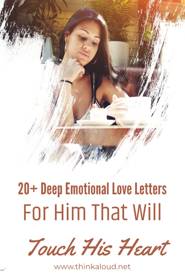 20+ Deep Emotional Love Letters For Him That Will Touch His Heart