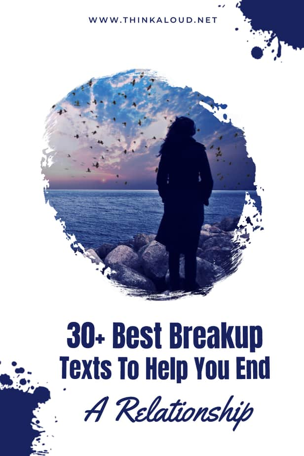 30+ Best Breakup Texts To Help You End A Relationship
