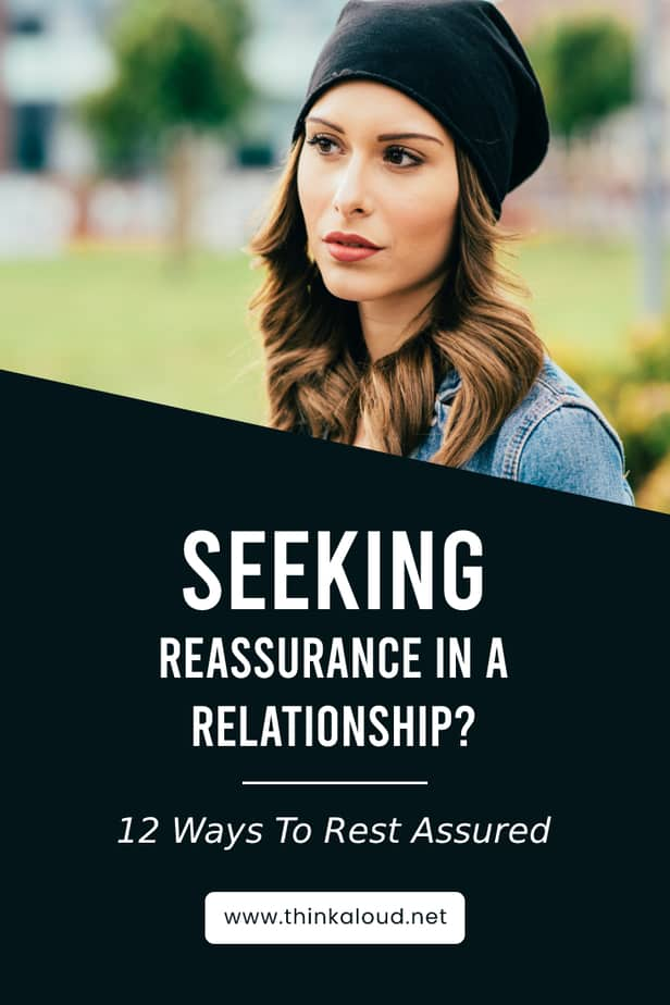 Seeking Reassurance In A Relationship? 12 Ways To Rest Assured