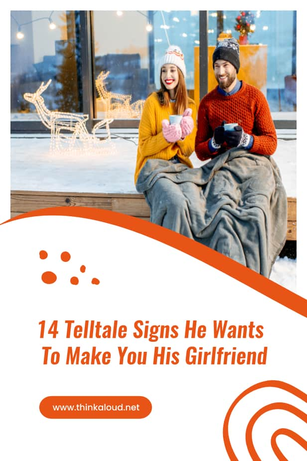 14 Telltale Signs He Wants To Make You His Girlfriend