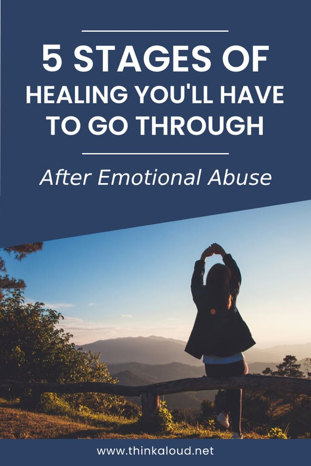 5 Stages Of Healing You'll Have To Go Through After Emotional Abuse