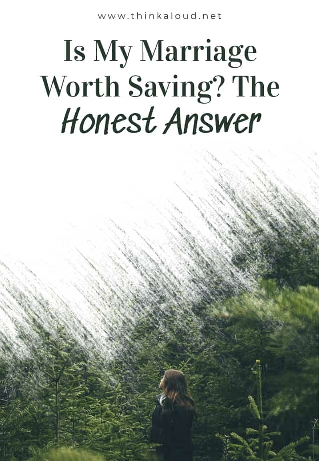 Is My Marriage Worth Saving? The Honest Answer