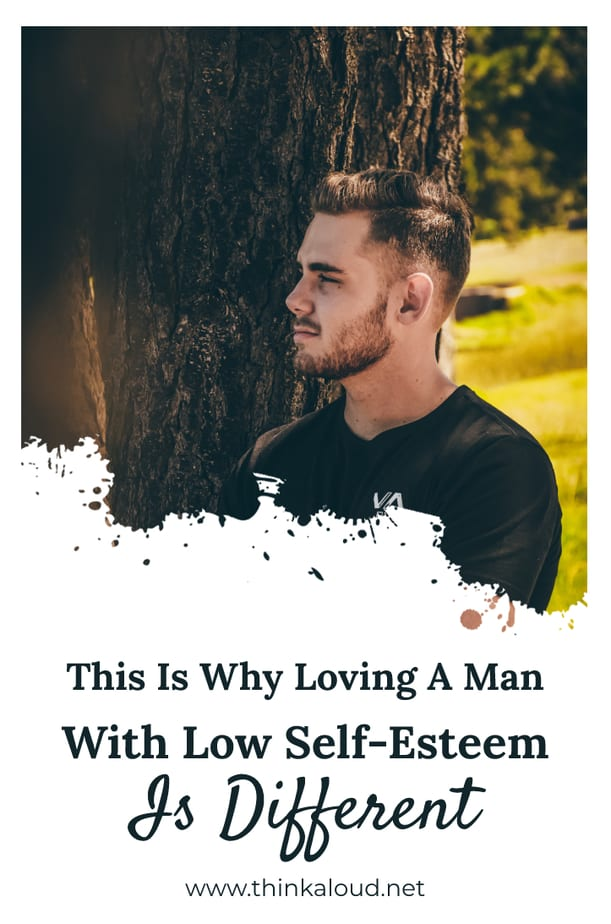 This Is Why Loving A Man With Low Self-Esteem Is Different