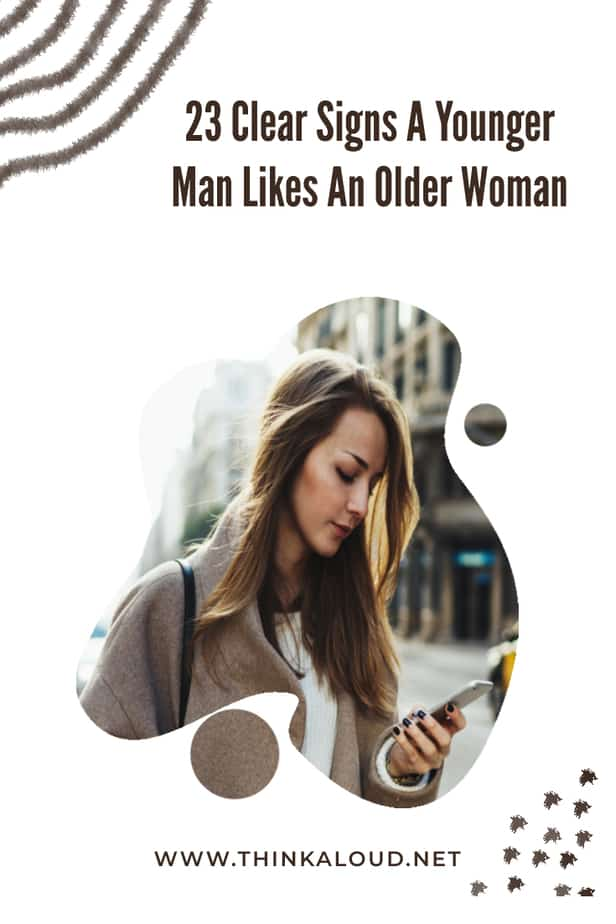 23 Clear Signs A Younger Man Likes An Older Woman
