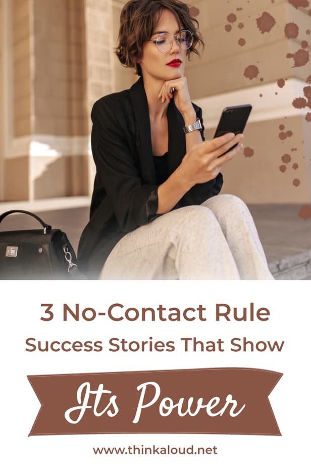 3 No-Contact Rule Success Stories That Show Its Power