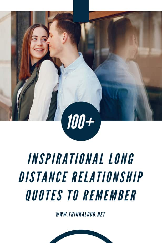 100+ Inspirational Long Distance Relationship Quotes To Remember