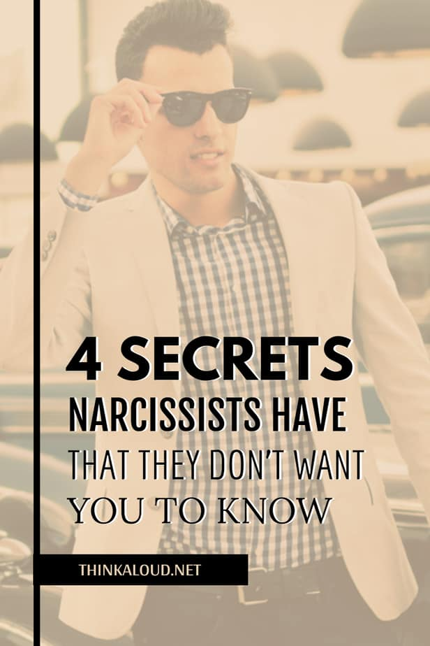4 Secrets Narcissists Have That They Don't Want You To Know