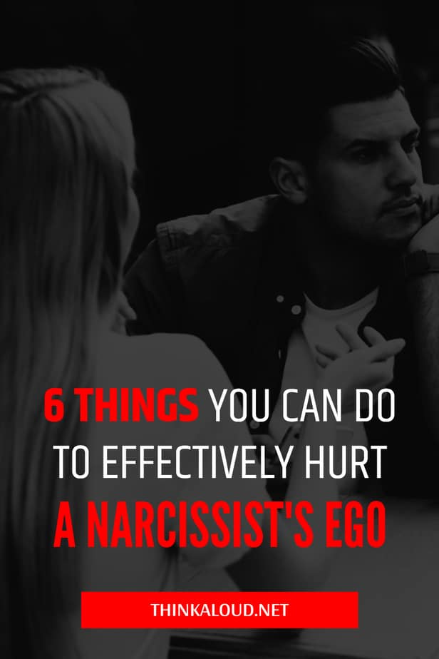 6 Things You Can Do To Effectively Hurt A Narcissist's Ego