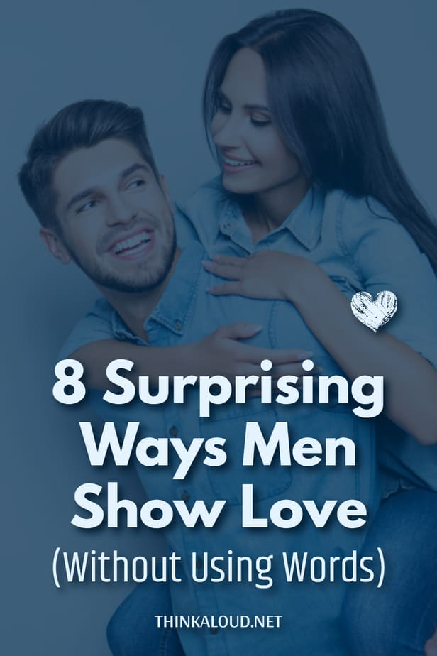 8 Surprising Ways Men Show Love (Without Using Words)