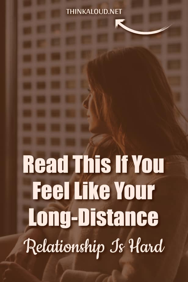 Read This If You Feel Like Your Long-Distance Relationship Is Hard