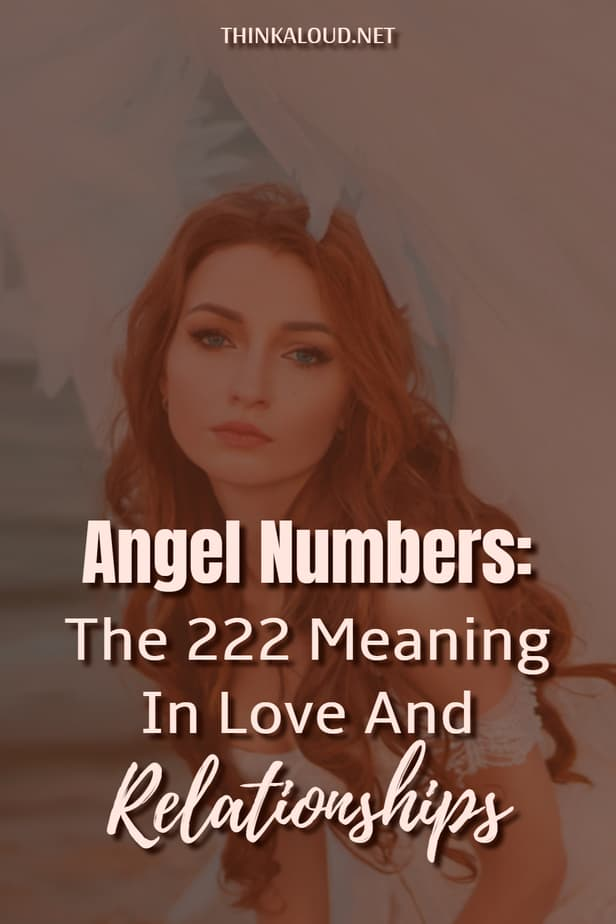 Angel Numbers: The 222 Meaning In Love And Relationships